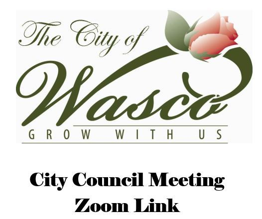 City of Wasco City Council Meeting  Zoom Link